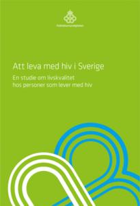 Att leva med hiv i Sverige