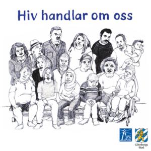 Hiv handlar om oss